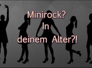 Minirock mit 60+?